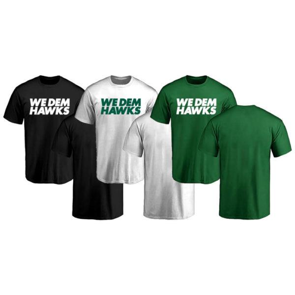 We dem Hawks - Shirts